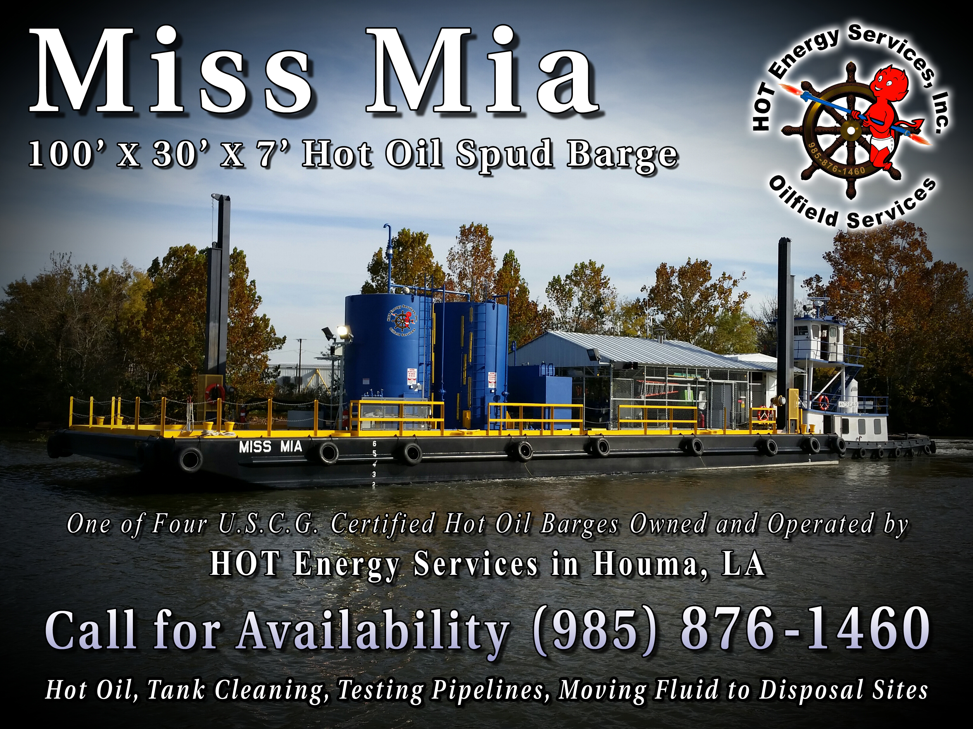 Miss Mia Hot Oil Spud Barge